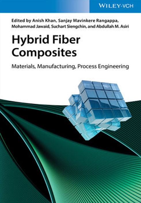Hybrid Fiber Composites_ Materials, Manufacturing, Process Engineering