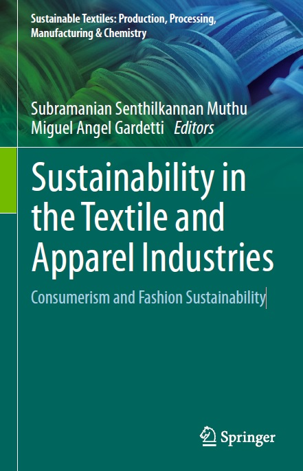 Sustainability in the Textile and Apparel Industries_ Consumerism and Fashion Sustainabili