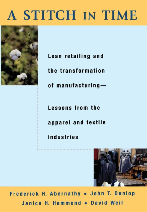 A Stitch in Time: Lean Retailing and the Transformation of Manufacturing