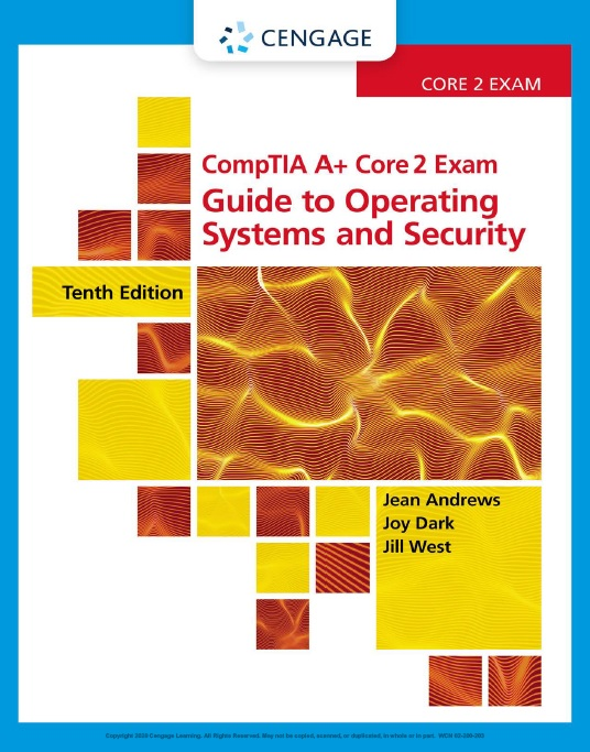 CompTIA A+ Core 2 Exam_ Guide to Operating Systems and Security 1