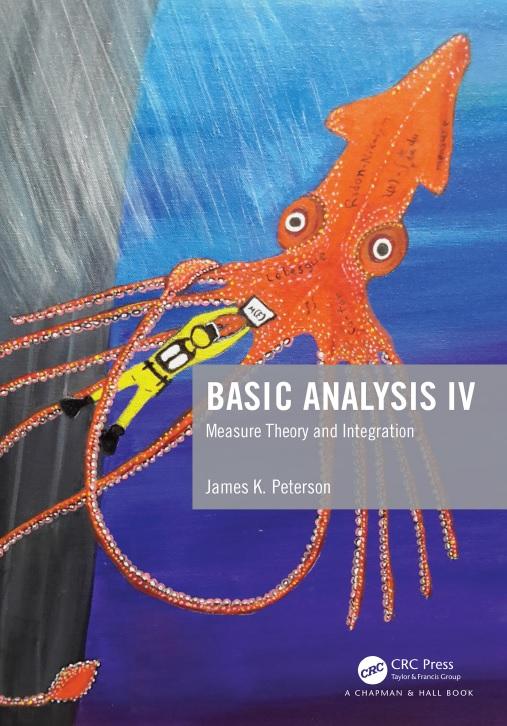 Basic analysis IV_ measure theory and integration