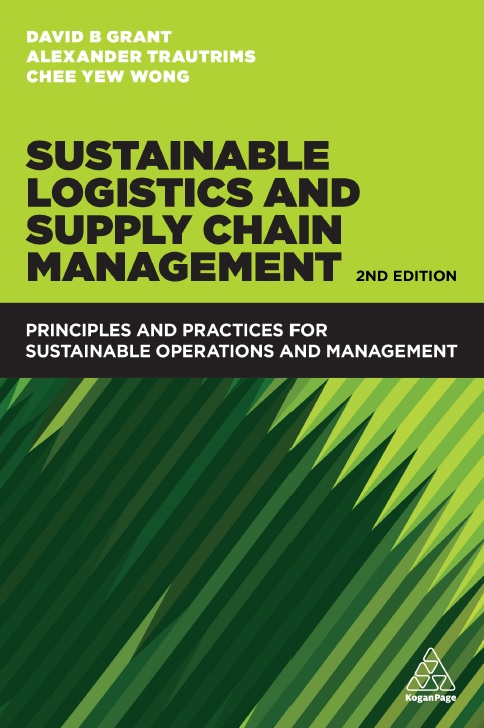 Sustainable Logistics and Supply Chain Management_ Principles and Practices for Sustainable Operations and Management