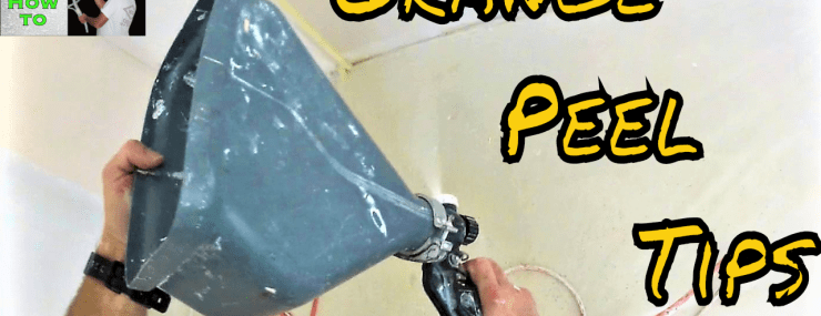 Orange Peel Tips and Tricks