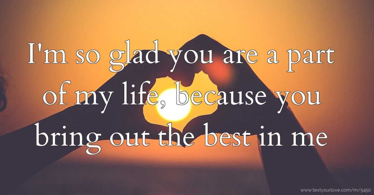 Glad Have So You Quotes I