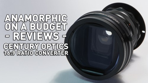 Anamorphic on a Budget - Century Optics 16:9 Ratio Converter