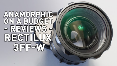 Anamorphic on a Budget - Rectilux 3FF-W