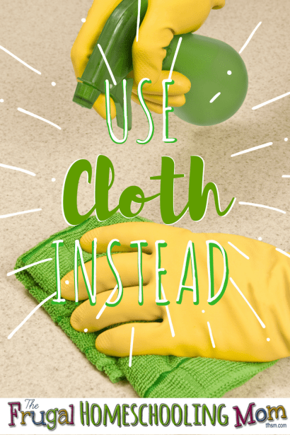 how to save money on cleaning supplies by using cloth the frugal homeschooling mom tfhsm