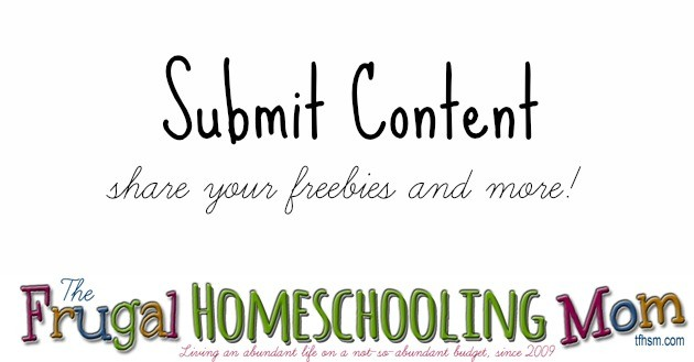Submit your freebies printables content on TFHSM The Frugal Homeschooling Mom