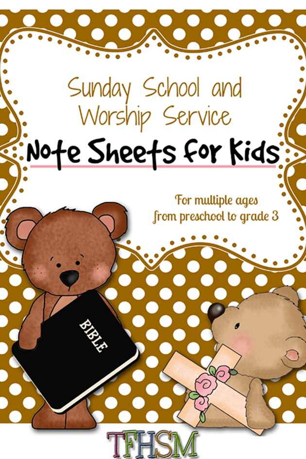 TFHSM Sunday School and Worship Service Note Taking Sheets for kids p