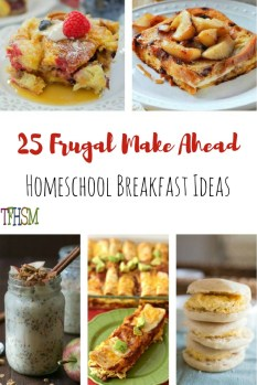 25 Frugal make ahead breakfast ideas for your homeschool family