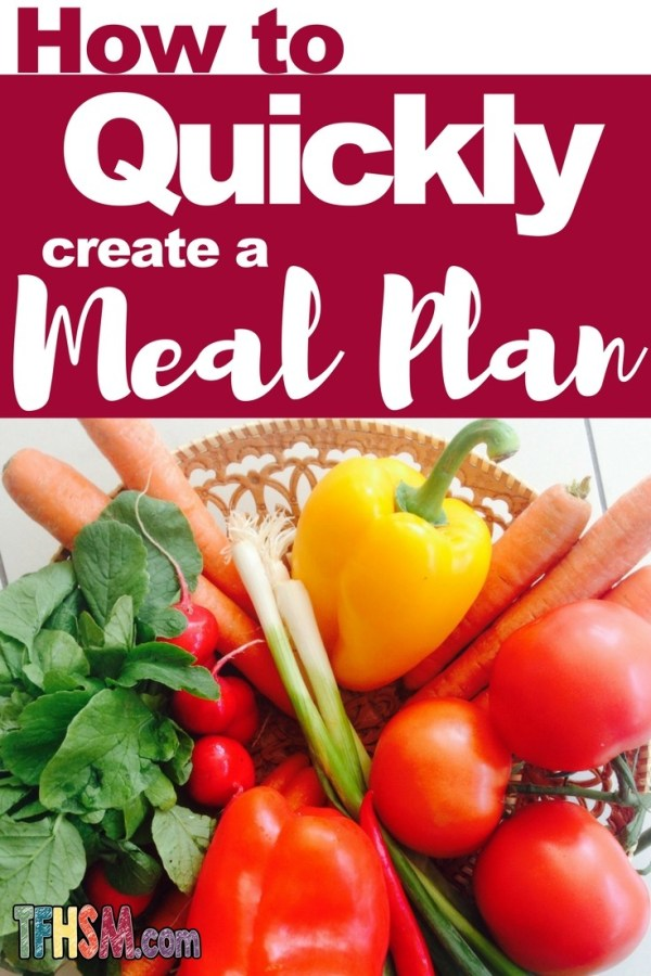 how to quickly create a meal plan p