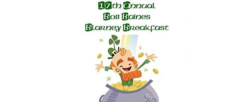 17th Annual Bob Baines Blarney Breakfast