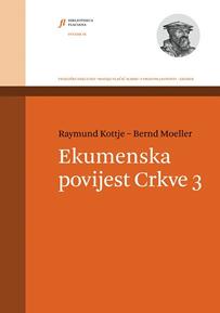 Raymund Kottye i Bernd Moeller: Ekumenska povijest Crkve III