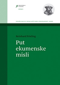Reinhard Frieling: Put ekumenske misli
