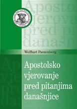 Wolfhart Pannenberg: Apostolsko vjerovanje pred pitanjima današnjice