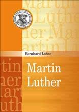 Bernhard Lohse: Martin Luther: Život i djelo
