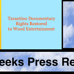 Tarantino Documentary Rights Rescued and Restored to Wood Entertainment