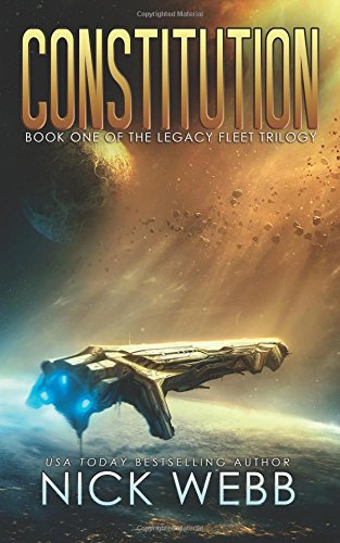 51w1OrZLPsL Constitution: Book 1 of the Legacy Fleet Trilogy