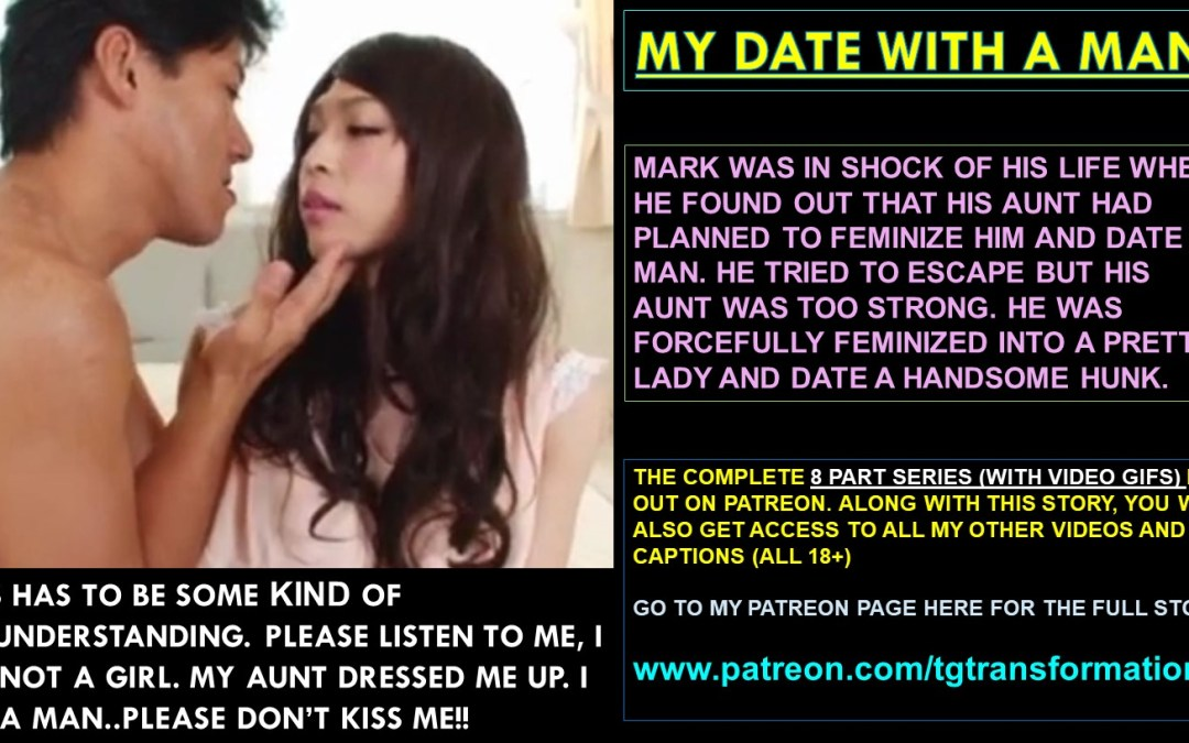 MY DATE WITH A MAN!! (TG SERIES)