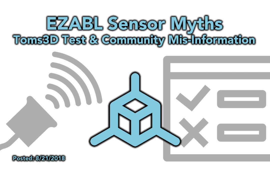 EZABL Sensor Myths  – Toms3D Sensor Test and other Myths