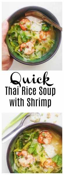 Thai rice soup with shrimp khao tom goong thai foodie heart warming quick thai rice soup that even babies and toddlers enjoy yes forumfinder Choice Image