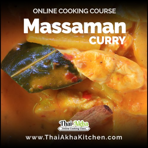 Massaman Curry - Online Cooking Course by Thai Akha Kitchen