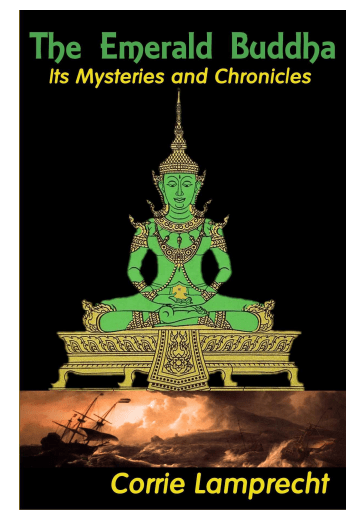 The Emerald Buddha Mysteries and Chronicles