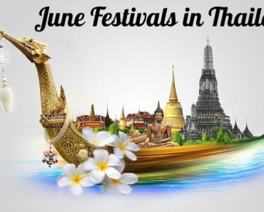 Thailand Festivals June 2017