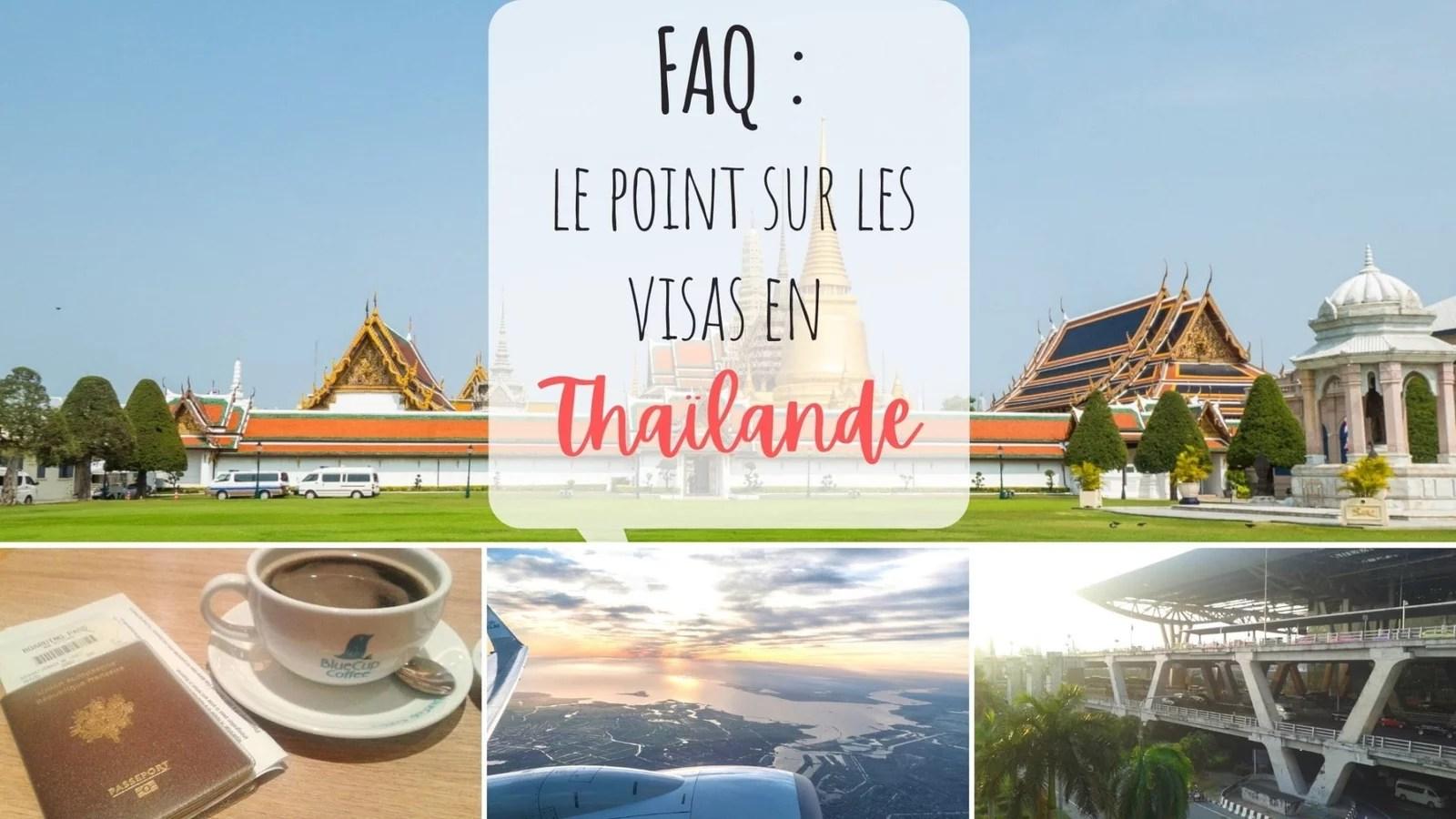 FAQ visas touristique en Thailande