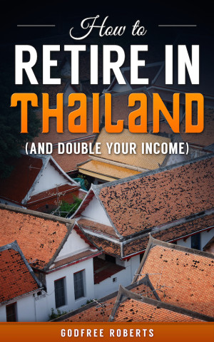 How to Retire in Thailand