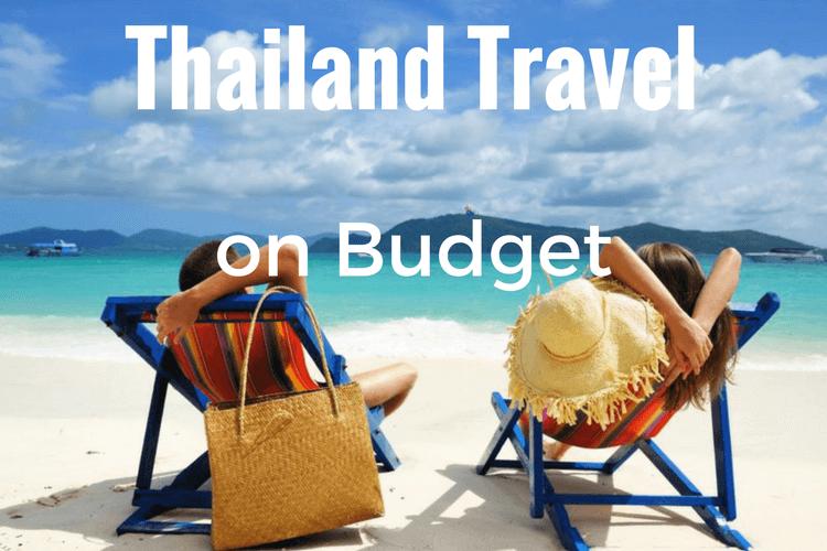 Thailand Travel on Budget