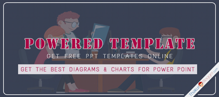 Get the best Powerpoint Diagram templates by Powered Template - Thakur Blogger