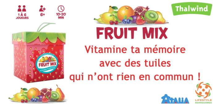 Fruit Mix distribué par Atalia