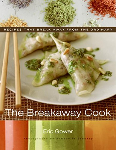 the breakaway cook by eric gower