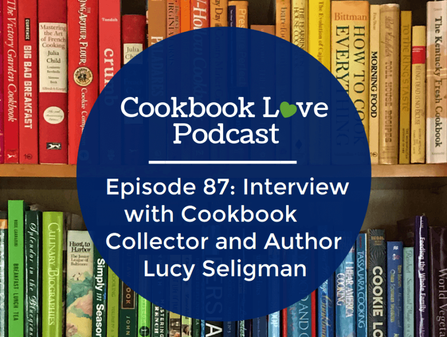 Lucy Seligman on Cookbook Love Podcast