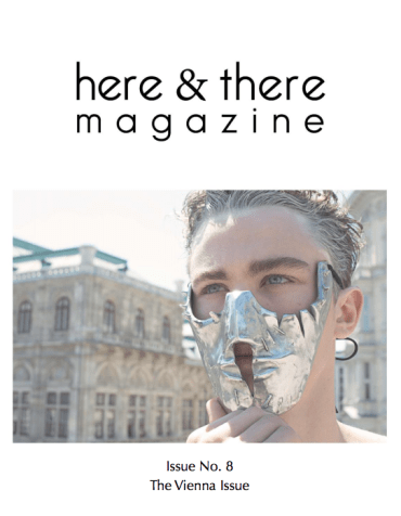 Here & There Magazine The Vienna Issue | Aleyah Solomon