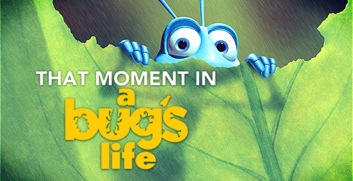 That Moment In A Bug S Life 1998 Rescuing Dot That Moment In