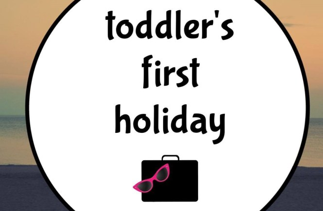 toddler's first holiday