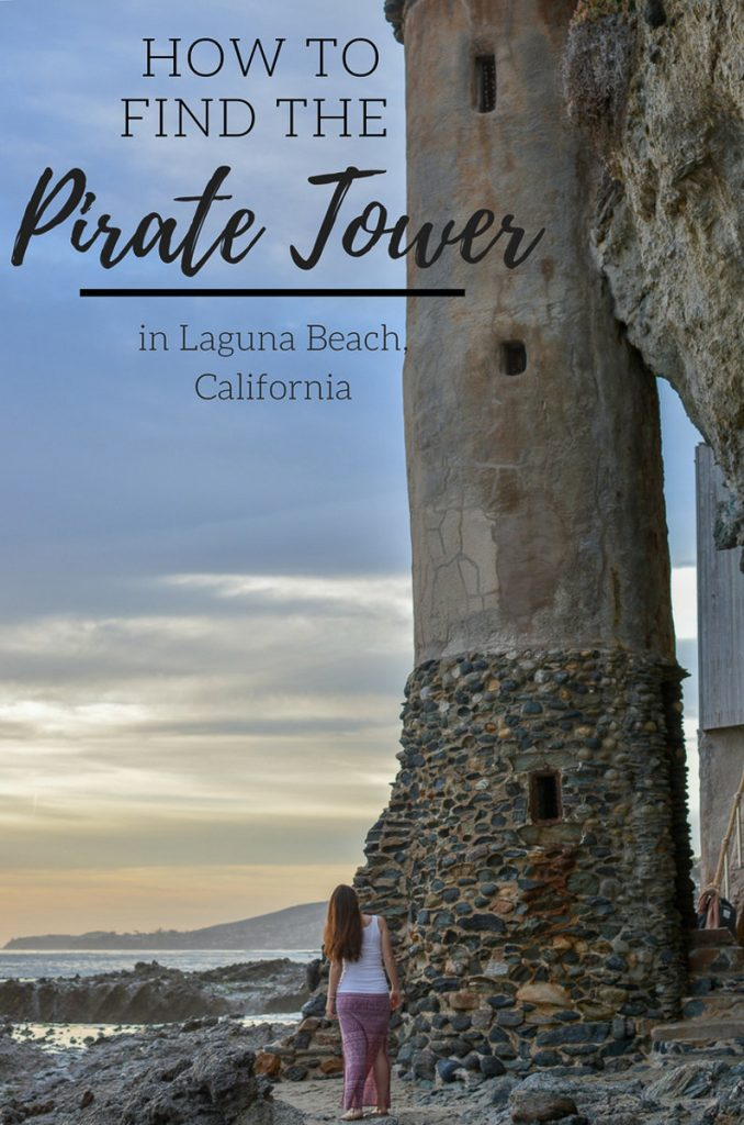 How to Find the Pirate Tower in Laguna Beach