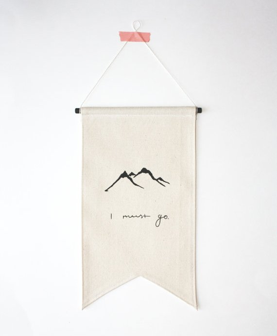 SmallBranches_i must go_banner_flag_etsy