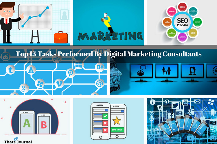Top 15 Tasks Performed By Digital Marketing Consultants