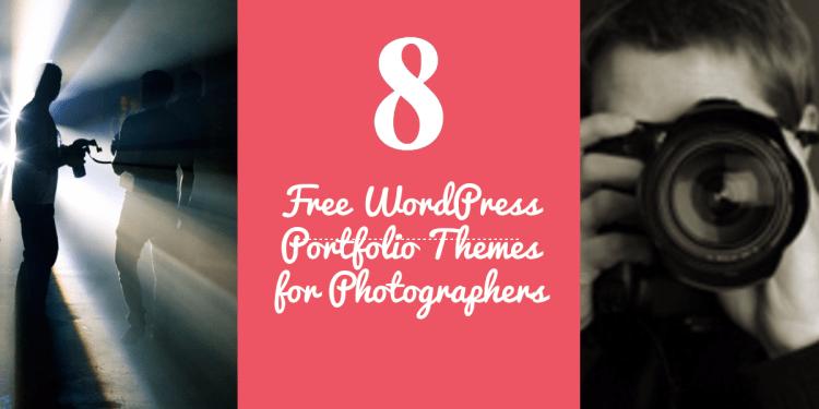 Free WordPress Portfolio Themes For Photographers