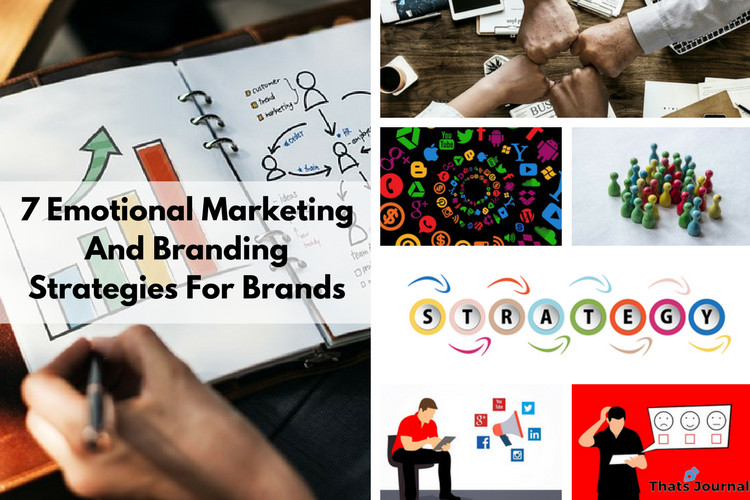 7 Emotional Marketing And Branding Strategies For Brands