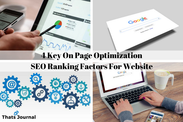 4 Key On Page Optimization SEO Ranking Factors For Website