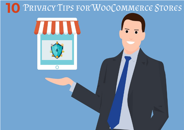 10 Privacy And Security Tips For Online WooCommerce Stores