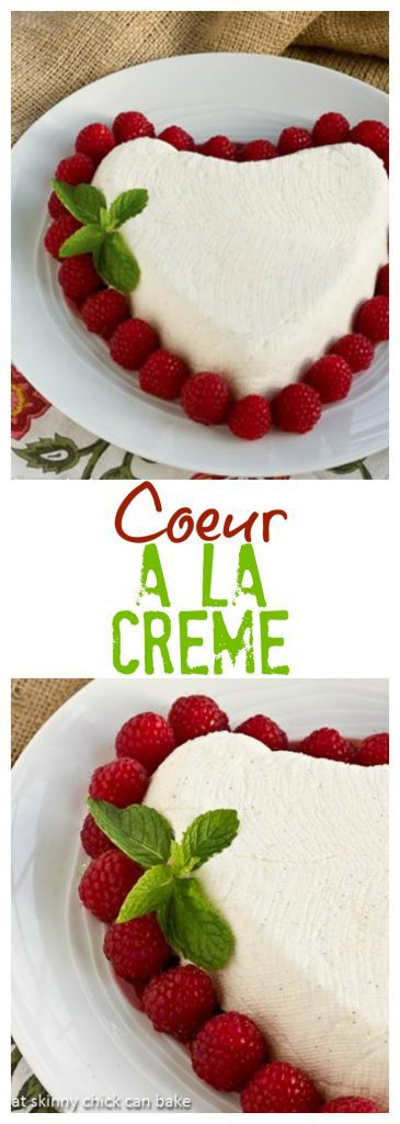 Coeur a la Creme | An exquisite no-bake dessert that's naturally perfect for Valentine's Day