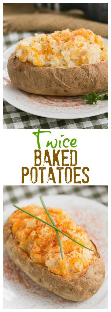 Twice Baked Potatoes text and photos collage for pinterest