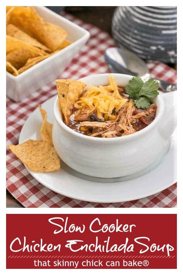 Slow cooker chicken enchilada soup pinterest image