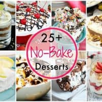 25+ No-Bake Dessert Recipes | Perfect desserts for the hot summer months or when you just don't want to deal with the oven!
