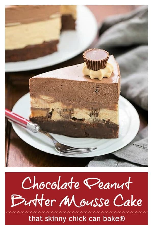 Peanut Butter Chocolate Mousse Cake photo and text collage